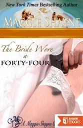 The Bride Wore A Forty-Four