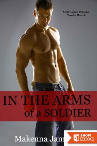 In the Arms of a Soldier
