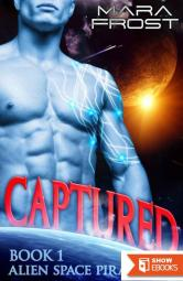 Captured (Alien Space Pirates 1) (SciFi Romance)