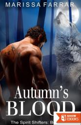 Autumn's Blood: The Spirit Shifters, Book One
