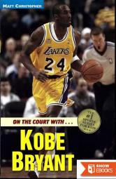 On the Court With… Kobe Bryant