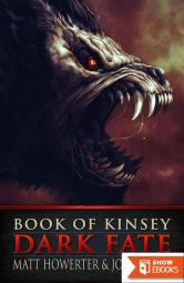 Book of Kinsey: Dark Fate