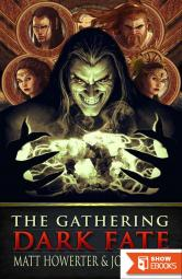 Dark Fate the Gathering