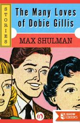 The Many Loves of Dobie Gillis: Stories