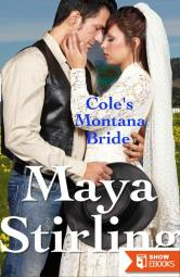 Cole's Montana Bride (Sweet,clean Western Historical Romance)(Montana Ranchers and Brides Series Book 7)