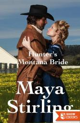 Hunter's Montana Bride (Montana Ranchers and Brides #8)