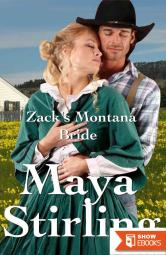 Zack's Montana Bride (Sweet, Clean Western Historical Romance)(Montana Ranchers and Brides Series)