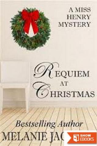 Requiem at Christmas (A Miss Henry Mystery Book 3)