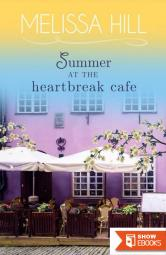 Summer at the Heartbreak Cafe: Summer Sweet Romance (Lakeview Contemporary Romance Book 0)