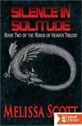 Silence in Solitude – Book II in the Roads of Heaven