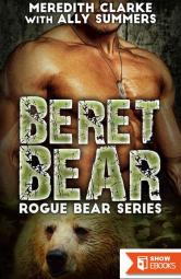 Beret Bear (Rogue Bear Series 3)