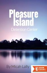 Pleasure Island Detention Center