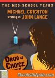 Drug of Choice: A Novel