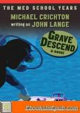 Grave Descend: A Novel