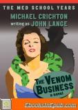 The Venom Business: A Novel