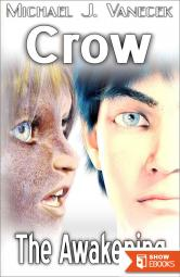 Crow – The Awakening