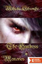 The Huntress Book 1 Memories
