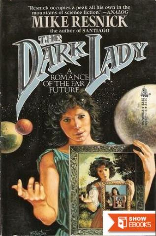 The Dark Lady: A Romance of the Far Future