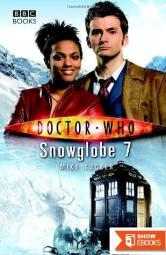 Doctor Who – New Series Adventures – 023 – Snowglobe 7