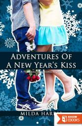 Adventures of a New Year's Kiss: A Holiday Romantic Mystery (Funeral Crashing Young Adult Mystery Books)