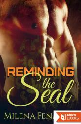 Reminding The SEAL (Navy SEAL Military Romance)