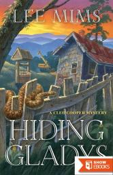 Hiding Gladys (A Cleo Cooper Mystery)