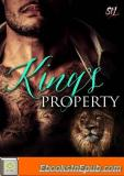 King's Property: Paranormal Shape Shifter Alpha Male Cage Fighter Werelion Romance (Shifter Fight League Book 2)