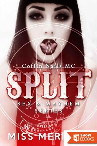 Split: Coffin Nails MC
