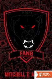 Fang: A World at War Novel