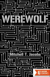 Werewolf: A World at War Novel