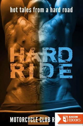 Hard Ride: Biker MC Motorcycle Club Menage Steamy Romance 4 Story Bundle Set (Hot Tales From a Hard Road Book 2)