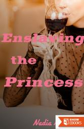 Enslaving the Princess (Mind Control Breeding)