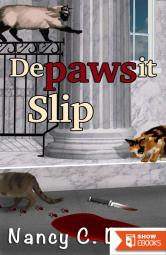 Depawsit Slip (Vanessa Abbot Cat Protection League Cozy Mystery Series Book 1)
