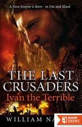 The Last Crusaders: Ivan the Terrible