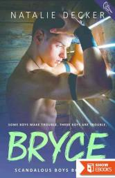 Bryce (Scandalous Boys 1)