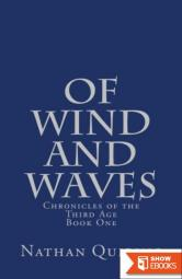 Of Wind and Waves – Chronicles of the First Age, Book One