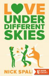 Love…Under Different Skies