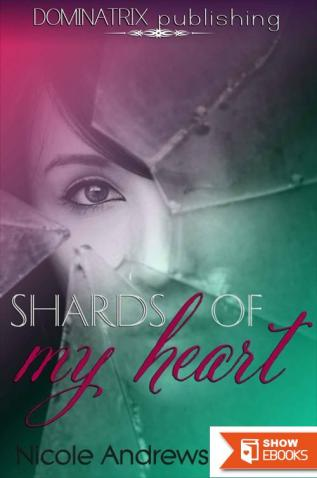 Shards of My Heart