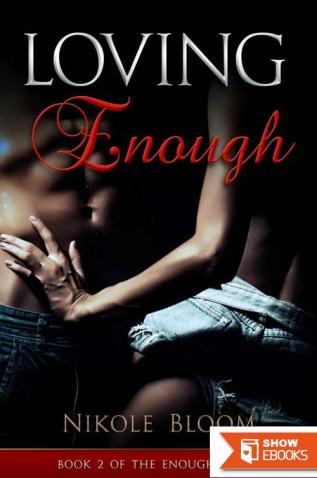 Loving Enough