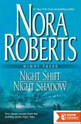 Night shift: Night shadow