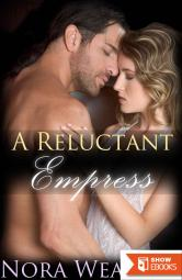 A Reluctant Empress