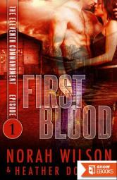 First Blood: Dystopian Romance Serial (The Eleventh Commandment Book 1)