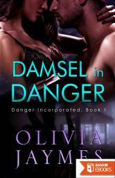 Damsel in Danger (Danger Incorporated Book 1)