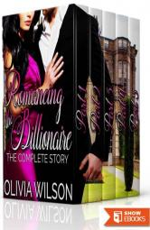 Romancing The Billionaire: The Complete Story