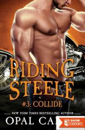 Riding Steele: Collide
