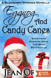 Eggnog and Candy Canes: A Blueberry Springs Christmas Novella