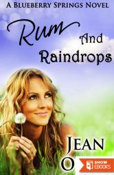 Rum and Raindrops: A Blueberry Springs Chick Lit Contemporary Romance