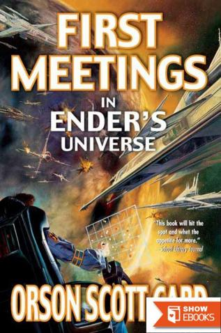 First Meetings: In the Enderve