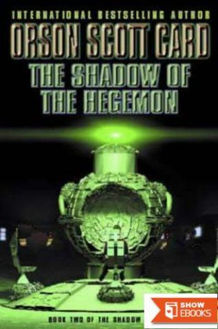 Shadow of the Hegemon, the – Book 2 (Ender)