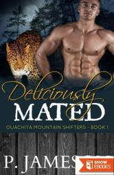 Deliciously Mated (Ouachita Mountain Shifters 1)